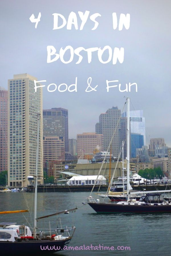 4 Days in Boston: Food & Fun