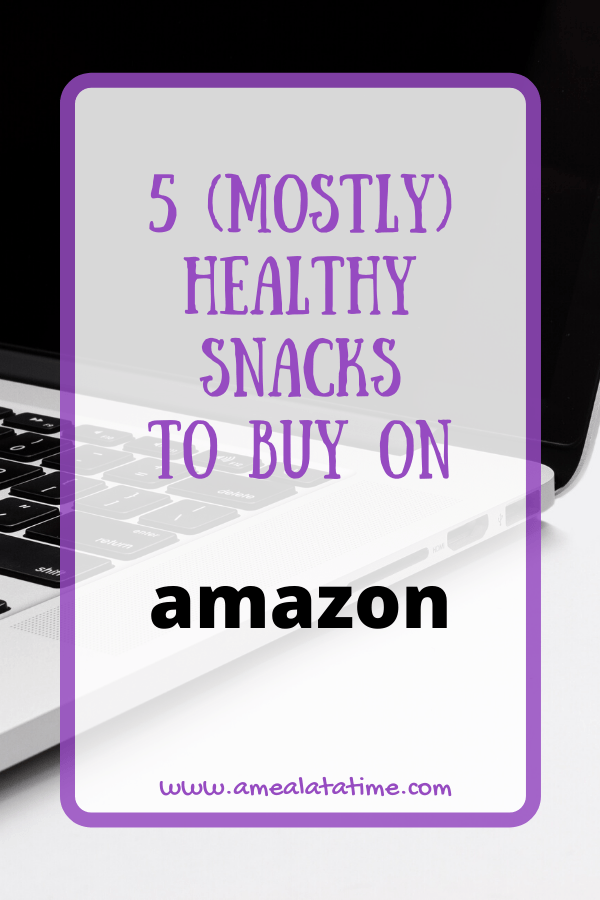 5 (Mostly) Healthy Snacks To Buy On Amazon