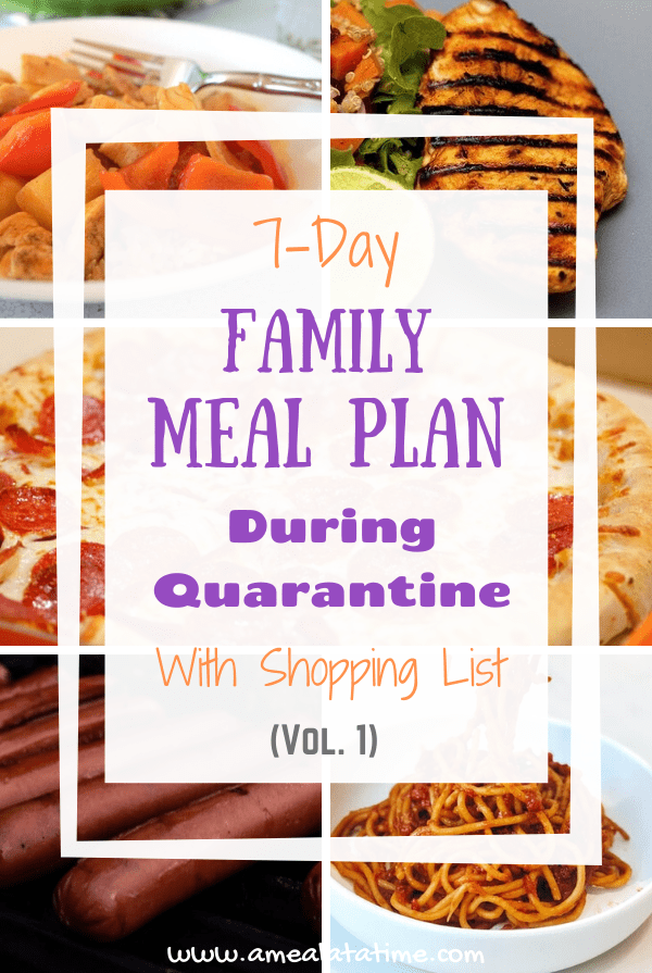 Simple 7-Day Family Meal Plan with Shopping List: During Quarantine, Vol. 1