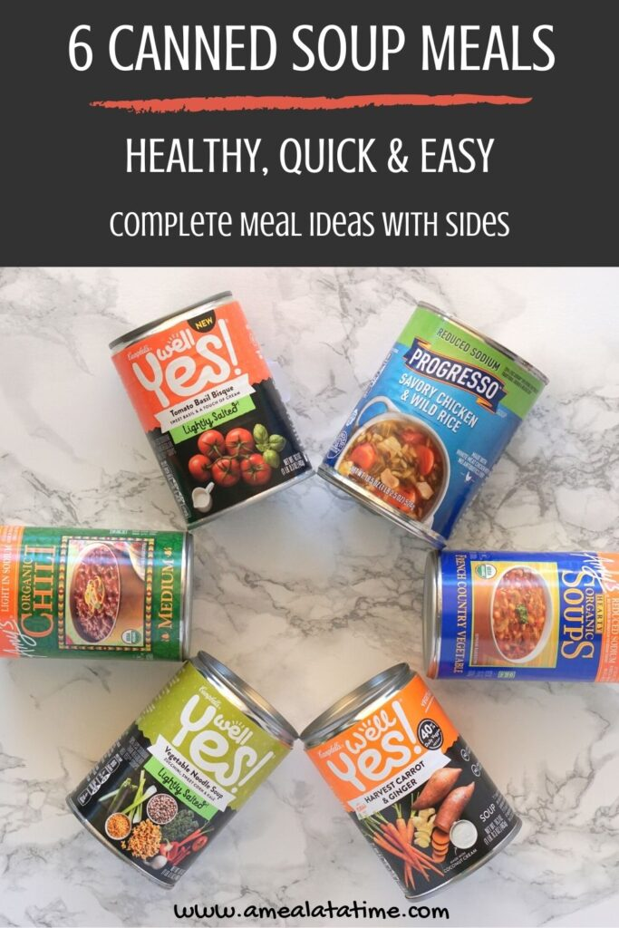 6 Healthy Canned Soup Meals