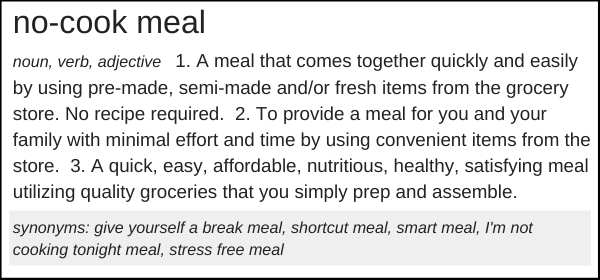 no cook meal definition